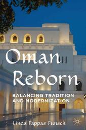 Oman Reborn: Balancing Tradition and Modernization