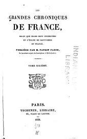 Les grandes chroniques de France: Bon roy Jehan. Roy Charles cinquiesme du nom