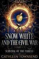 Snow White and the Civil War  Part 1 PDF