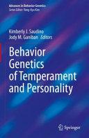 Behavior Genetics of Temperament and Personality