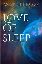 ''LOVE OF SLEEP''