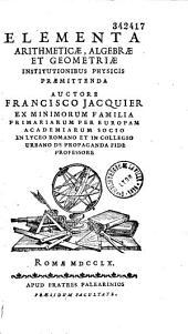 Elementa arithmeticae, algebrae et geometriae
