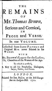 The Works of Mr. Thomas Brown: Serious and Comical, in Prose and Verse, Volume 5