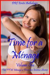 Mmmmmm... Ménage! Volume One: Five FFM Ménage a Trois Stories