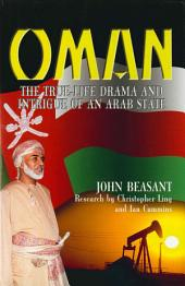 Oman: The True-Life Drama and Intrigue of an Arab State