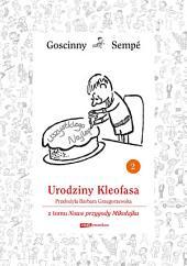 Urodziny Kleofasa z tomu Nowe przygody Mikołajka. Minibook