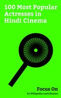 Focus On  100 Most Popular Actresses in Hindi Cinema PDF
