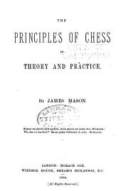 The Principles of Chess in Theory & Practice...