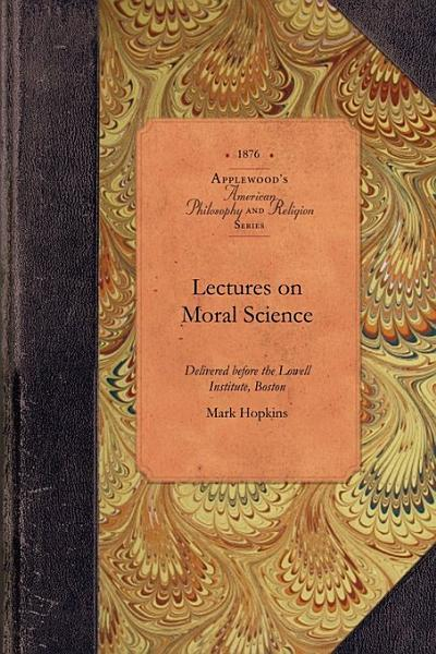 Lectures on Moral Science PDF