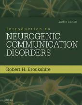 Introduction to Neurogenic Communication Disorders: Edition 8