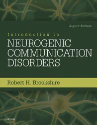 Introduction To Neurogenic Communication Disorders E Book Book PDF