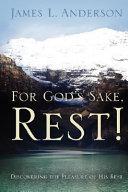 For God s Sake  Rest