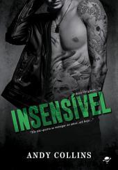 Insensível: Série The Originals - Livro 2