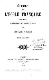 Etudes sur l'école française (1831-1852): peinture et sculpture