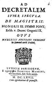 Ad decretalem super specula de Magistris Honorii 3