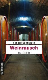 Weinrausch: Palzkis elfter Fall