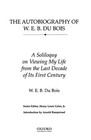 The Autobiography of W E B  Du Bois PDF