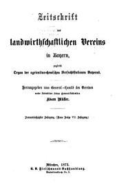 Zeitschrift des Landwirthschaftlichen Vereins in Bayern: zugl. Organ d. Agrikultur-Chemischen Versuchsstationen Bayerns, Band 63