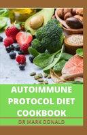 Autoimmune Protocol Diet Cookbook