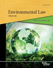Black Letter Outline on Environmental Law: Edition 5