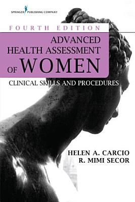 Advanced Health Assessment of Women  Fourth Edition