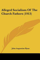 Alleged Socialism of the Church Fathers  1913