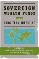 Sovereign Wealth Funds and Long Term Investing PDF