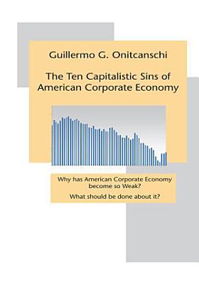 The Ten Capitalistic Sins of American Corporate Economy PDF