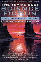 The Year s Best Science Fiction  Fifteenth Annual Collection PDF