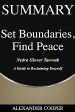 Summary of Set Boundaries, Find Peace