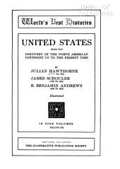 United States, from the Discovery of the North American Continent to the Present Time: Volume 6