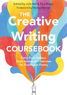 The Creative Writing Coursebook PDF