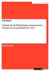 Gründe für die Wahlerfolge rechtsextremer Parteien in Deutschland seit 1949