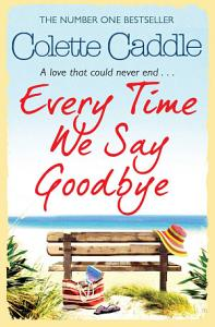 Every Time We Say Goodbye Book
