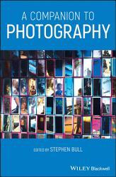 A Companion To Photography Book PDF