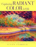 Capturing Radiant Color in Oils PDF