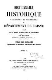 Dictionnaire historique, généalogique et géographique du département de l'Aisne ...