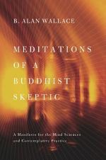 Meditations of a Buddhist Skeptic