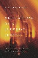 Meditations of a Buddhist Skeptic PDF