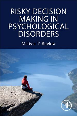 Risky Decision Making in Psychological Disorders PDF
