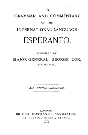 A Grammar and Commentary on the International Language Esperanto PDF