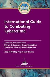 International Guide To Combating Cybercrime Book PDF