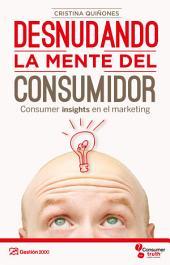 Desnudando la mente del consumidor
