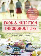 Food and Nutrition Throughout Life: A comprehensive overview of food and nutrition in all stages of life