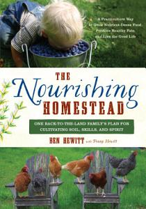 The Nourishing Homestead Book