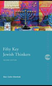 Fifty Key Jewish Thinkers: Edition 2