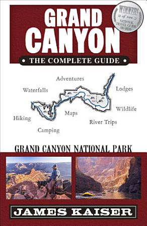 Grand Canyon  The Complete Guide PDF