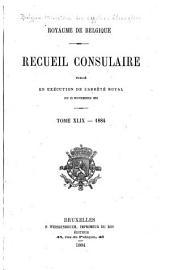Recueil Consulaire Contenant les Rapports Commerciaux des Agents Belges à L'Étranger: Volume49