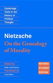 Nietzsche: 'On the Genealogy of Morality' and Other Writings Student Edition: Edition 2
