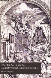 Fünf Bücher deutscher Hausaltertümer von den ältesten geschichtlichen Zeiten bis zum 16. Jahrhundert: ein Lehrbuch, Band 1